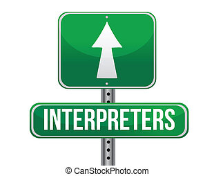 interpreters road sign illustration design over a white...