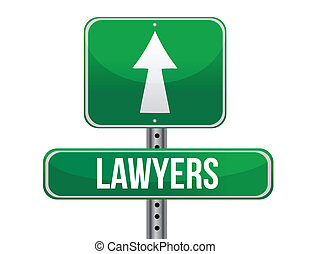 lawyers road sign illustration design over a white...