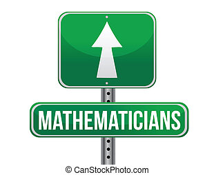 mathematicians road sign illustration design over a white...
