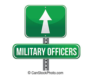 military officers road sign illustration design over a white...