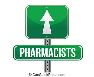 pharmacists road sign illustration design over a white...