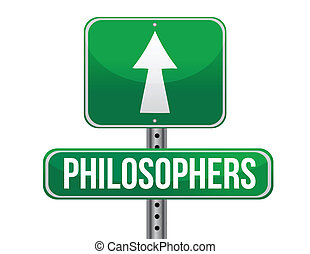 philosophers road sign illustration design over a white...