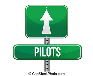 pilots road sign illustration design over a white background