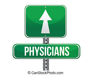 physicians road sign illustration design over a white...