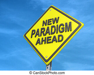 New Paradigm Ahead Yield Sign - A yield road sign with New...