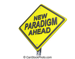 New Paradigm Ahead Yield Sign White Background - A yield...