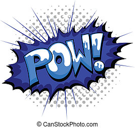 Pow - Comic Burst Expression - Pow - Comic Expression Vector...