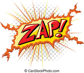 Zap - Comic Expression Vector Text - Drawing of Zap - Comic...