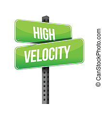 high velocity road sign illustration design over a white...