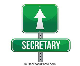 secretary road sign illustration design over a white...