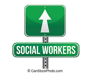 social workers road sign illustration design over a white...