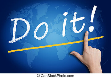 Do it - Motivation text Do it with a hand pointing to it on...
