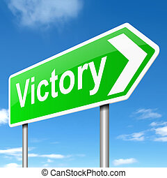 Victory concept - Illustration depicting a sign with a...