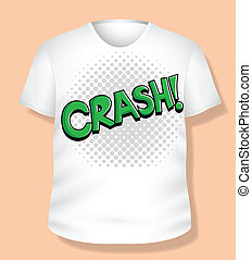 Crash T-shirt Design Vector - Crash White T-shirt Design...