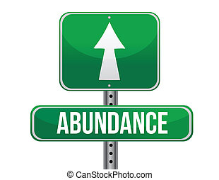 abundance road sign illustration design over a white...