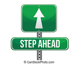 step ahead road sign illustration design over a white...