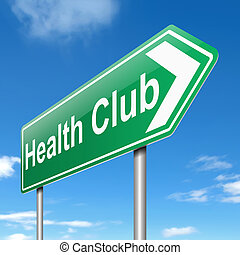 Health club sign. - Illustration depicting a sign with a...