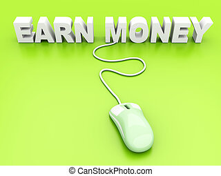 Earn Money	 - Earn Money online. 3D rendered Illustration.