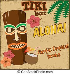 Tiki bar vintage poster - Tiki bar vintage grunge poster,...