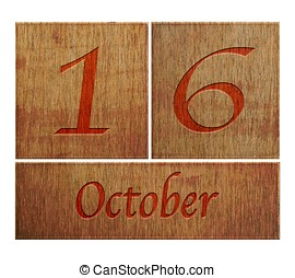 Wooden calendar October 16. - Illustration with a wooden...