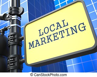 Business Concept. Local Marketing Waymark. - Business...