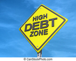 High Debt Zone Yield Sign - A yield road sign with High Debt...