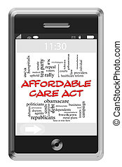 Affordable Care Act Word Cloud Concept on Touchscreen Phone...