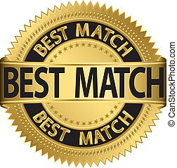 Best match golden label, vector illustration