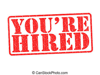 YOU'RE HIRED Rubber Stamp over a white background.