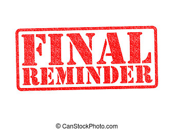 FINAL REMINDER Rubber Stamp over a white background.