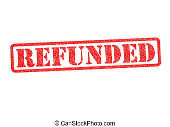 REFUNDED Rubber Stamp over a white background