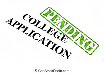 College Application PENDING - College Application is...