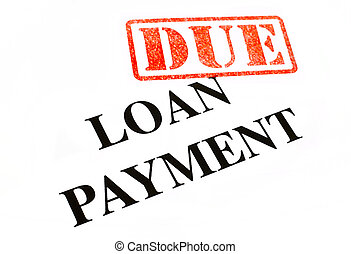 Loan Payment DUE - Loan Payment is DUE