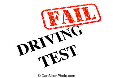 Driving Test FAIL - Failed your Driving Test.