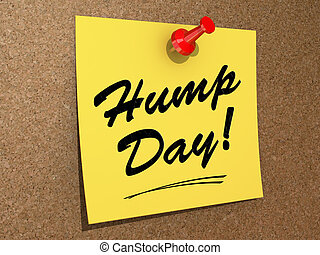 Hump Day - A note pinned to a cork board with the text Hump...