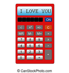I Love You Calculator - An imitation red calculator with the...