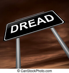 Dread concept. - Illustration depicting a sign with a dread...