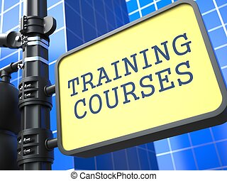 Education Concept. Training Courses Roadsign.