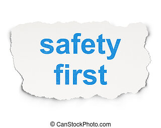 Safety concept: Safety First on Paper background - Safety...