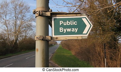 Public Byway. - Public Byway sign indicates a public...