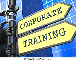 Education Concept. Corporate Training Roadsign. - Education...