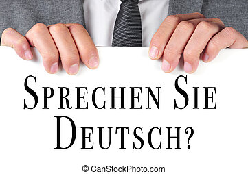 sprechen sie deutsch? do you speak german? written in german...