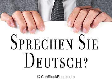 sprechen sie deutsch? do you speak german? written in german...
