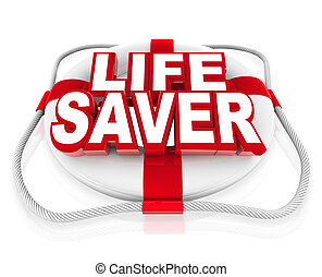 Life Saver Preserver Help in Moment of Crisis or Danger -...