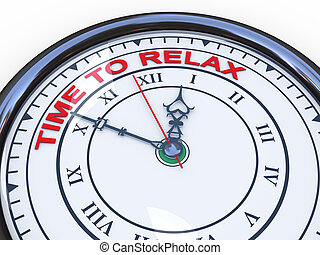 3d clock - time to relax - 3d illustration of closeup of...