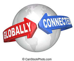 Globally Connected Word Arrows Around World - The words...