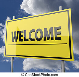 Road sign with word Welcome on blue sky background