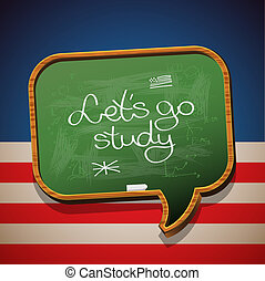 Let's go study - handwritten on blackboard - Let's go study...