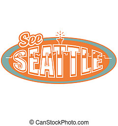 Vintage Seattle Washington Sign - Retro or vintage Seattle...