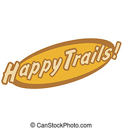 Happy trails western sign clip art or scrapbooking graphic